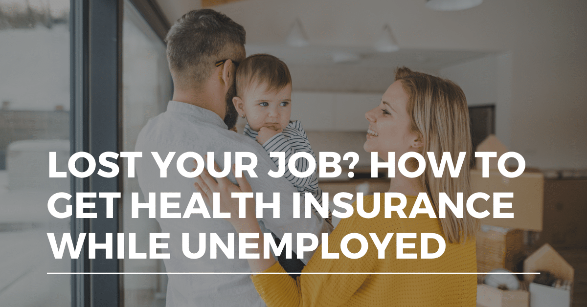 health insurance while unemployed