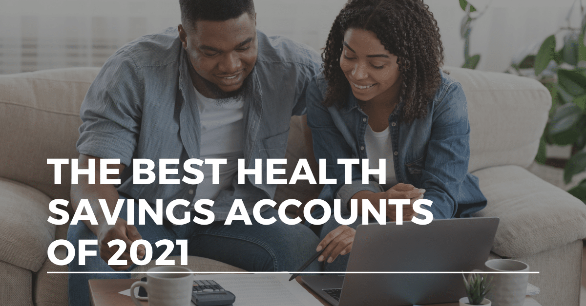 best health savings accounts