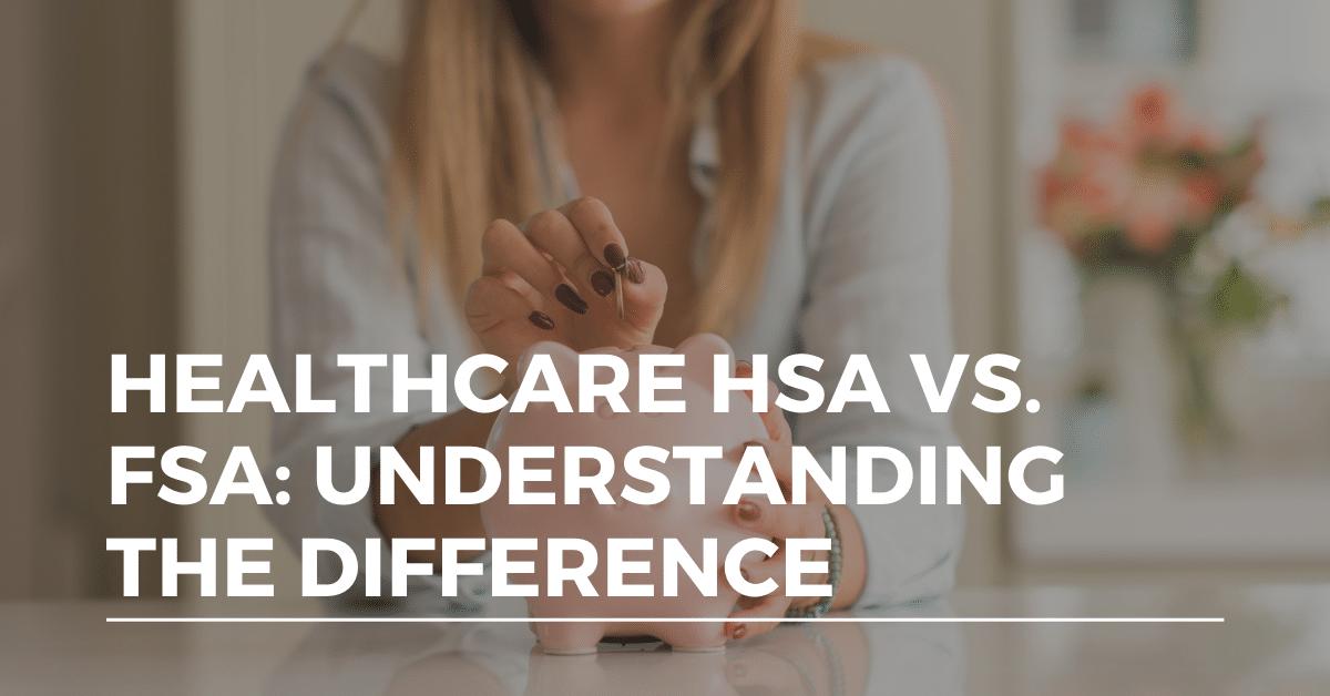 healthcare-hsa-vs-fsa-alliance-health