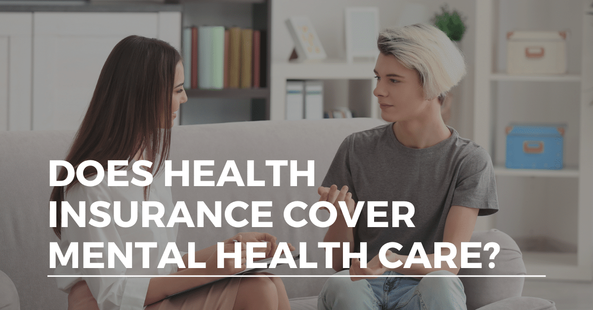 Does Health Insurance Cover Mental Health Care? - Alliance ...